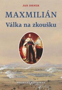 Válka na zloušku - Maxmilián 2.