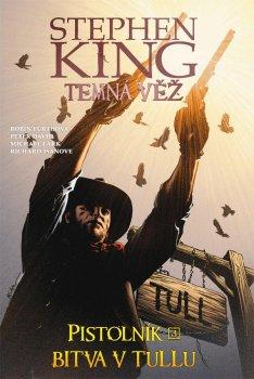Temná věž 8 - Pistolník 3: Bitva v Tullu