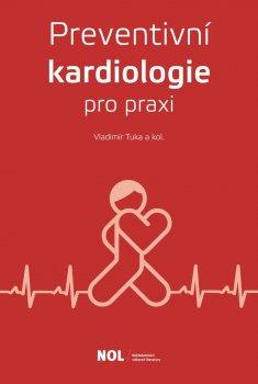 Preventivní kardiologie v praxi