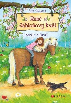 Ranč Jabloňový květ: Charlie a Pirát