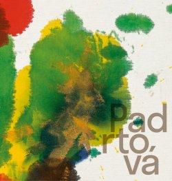 Padrtová Ludmila - Krajinou k abstrakci