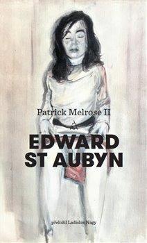 Patrick Melrose II