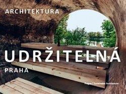 Praha / Udržitelná architektura