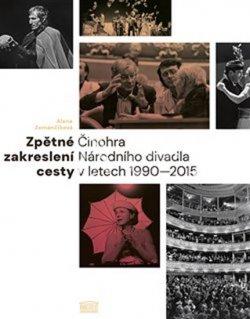 Zpětné zakreslení cesty - Činohra Národního divadla v letech 1990-2015