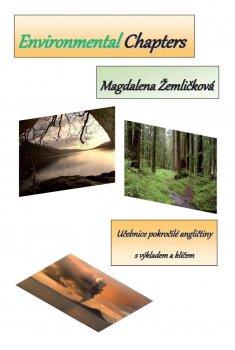 Environmental Chapters - Učebnice pokročilé angličtiny s výkladem a klíčem