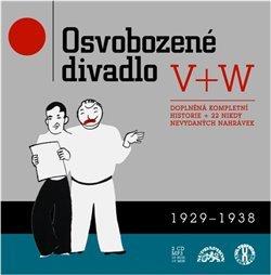 Osvobozené divadlo V+W 1929 + 1938