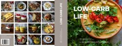 Low-carb life - kompletní nízkosacharidový kuchařka