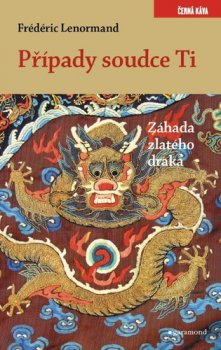 Případy soudce Ti Záhada zlatého draka