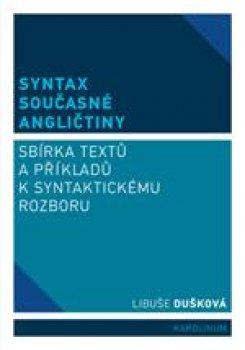 Syntax současné angličtiny - Sbírka textů a příkladů k syntaktickému rozboru