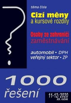 1000 řešení č. 11-12/2020 - Cizí měny a kursové rozdíly, Osoby ze zahraničí – zaměstnávání
