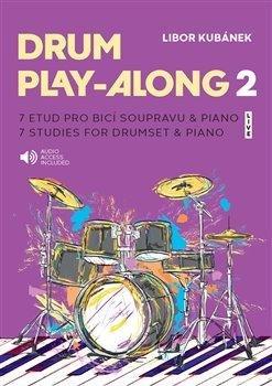 Drum Play-Along 2: 7 etud pro bicí soupravu & piano