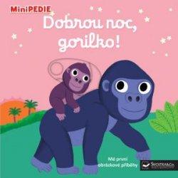 MiniPEDIE Dobrou noc, gorilko!