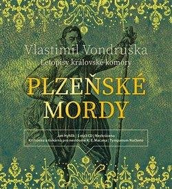 Plzeňské mordy - Letopisy královské komory - CDmp3 (Čte Jan Hyhlík)