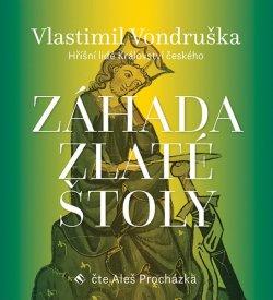 Záhada zlaté štoly - Hříšní lidé Království českého - CDmp3 (Čte Aleš Procházka)