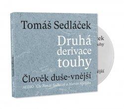 Druhá derivace touhy 1: Člověk duše-vnější - CDmp3 (Čte Tomáš Sedláček a Martin Myšička)