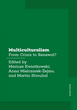 Multiculturalism - From Crisis to Renewal?