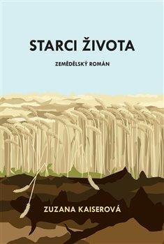 Starci života - Zemědělský román