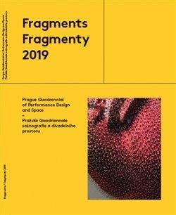 Fragmenty 2019 - Pražské Quadriennale scénografie a divadleního prostoru