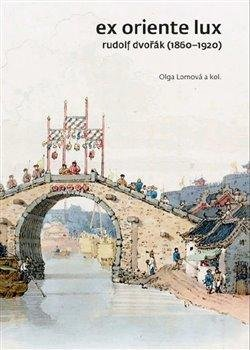 Ex Oriente lux - Rudolf Dvořák (1860-1920)