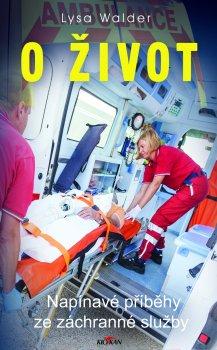 O život - Napínavé příběhy ze záchranné služby