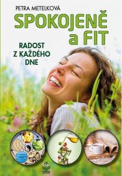 Spokojeně a fit - Radost z každého dne