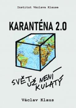 Karanténa 2.0 - Svět už není kulatý