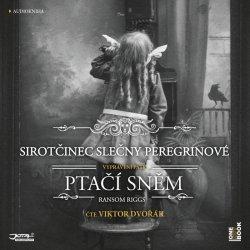 Sirotčinec slečny Peregrinové: Ptačí sněm - CDmp3 (Čte Viktor Dvořák)