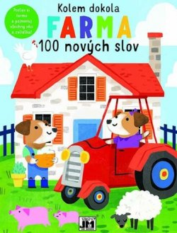Kolem dokola Na farmě - 100 nových slov