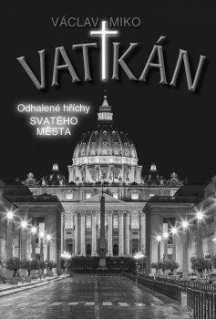 Vatikán - Odhalené hříchy Svatého města