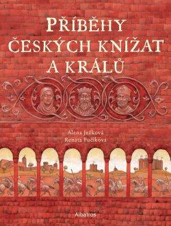 Příběhy českých knížat a králů