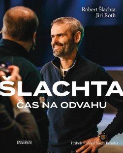 Šlachta- Čas na odvahu