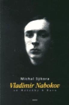 Vladimir Nabokov - Od Mášenky k Daru