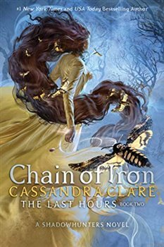Chain of Iron (The Last Hours Book 2)