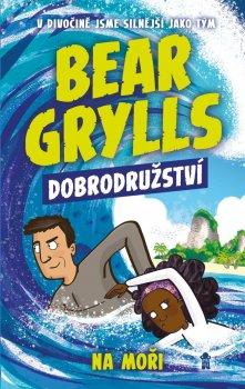 Bear Grylls: Dobrodružství na moři
