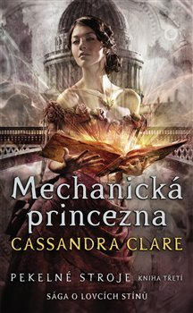Pekelné stroje 3: Mechanická princezna