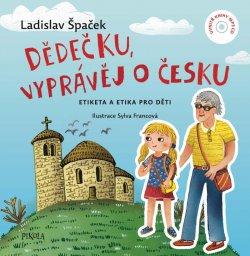 Dědečku, vyprávěj o Česku