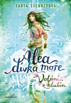 Alea - dívka moře: Volání z hlubin