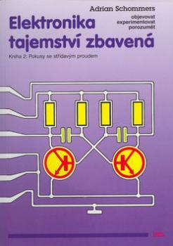 Elektronika tajemství zbavená