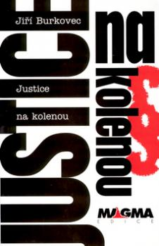 Justice na kolenou