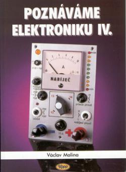 Poznáváme elektroniku IV.