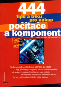 444 tipů a triků k nákupu počítače a komponent
