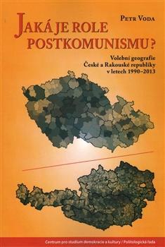 Jaká je role postkomunismu?