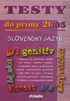 Testy do prímy 2005 slovenský jazyk