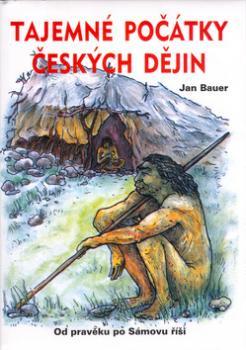 Tajemné počátky českých dějin