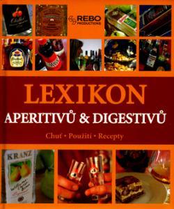 Lexikon aperitivů a digestivů