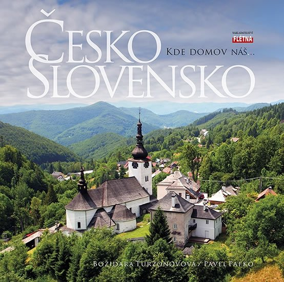 Česko Slovensko - Kde domov náš…