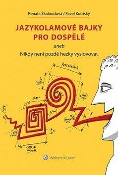 Jazykolamové bajky pro dospělé
