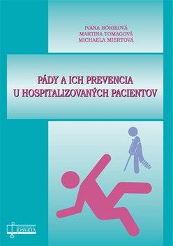 Pády a ich prevencia u hospitalizovaných pacientov