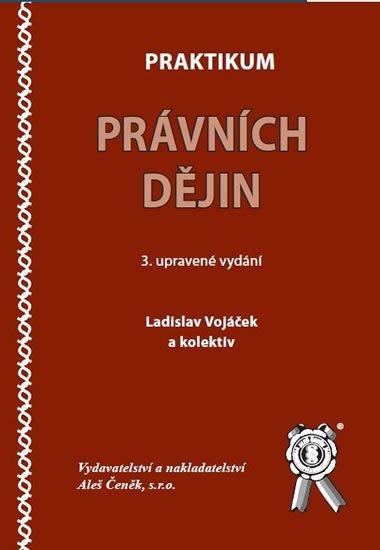 Praktikum právních dějin, 3.vydání