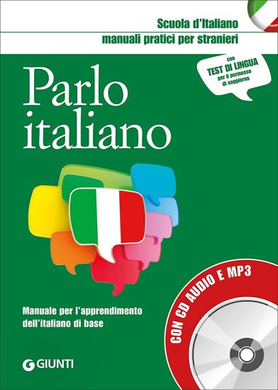 Parlo italiano:Manuale pratico per stranieri con MP3